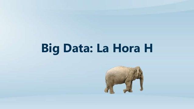 Big Data: La Hora H