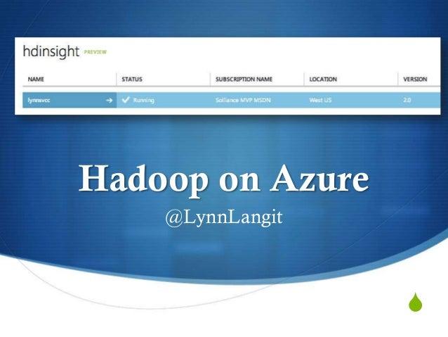 S Hadoop on Azure @LynnLangit