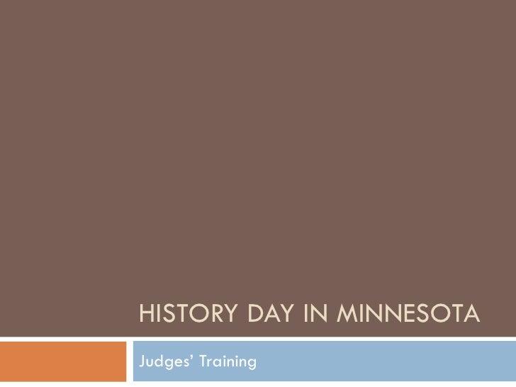 HISTORY DAY IN MINNESOTA Judges' Training