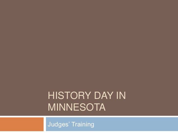 History Day in Minnesota<br />Judges' Training<br />