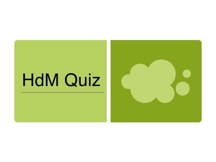 HdM Quiz