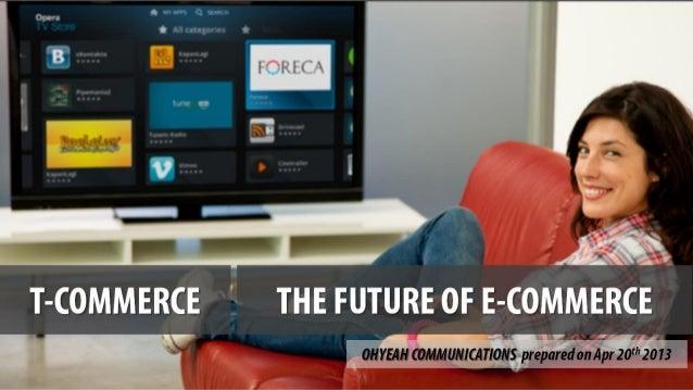 T-Commerce: The future of E-Commerce