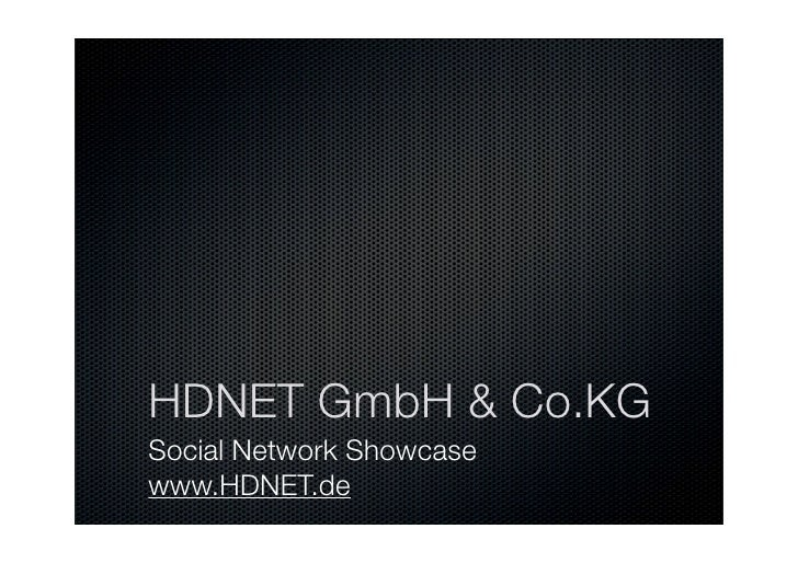 HDNET GmbH & Co.KG Social Network Showcase www.HDNET.de