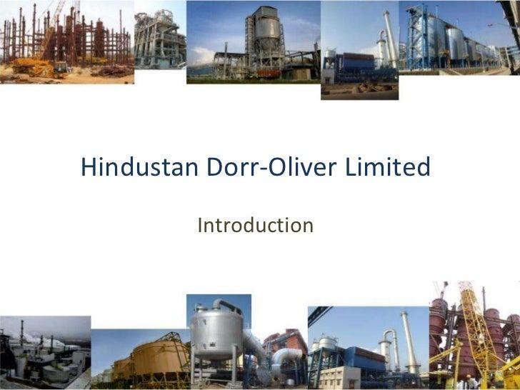 Hindustan Dorr-Oliver Limited         Introduction