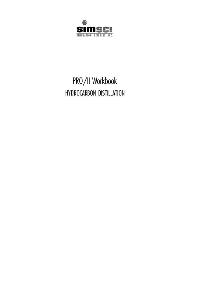 PRO/II WorkbookHYDROCARBON DISTILLATION