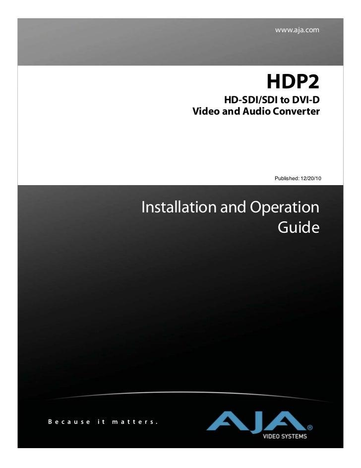 www.aja.com                                                      HDP2                                              HD-SDI/...
