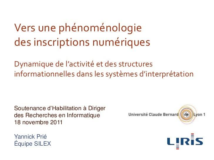 Vers une phénoménologiedes inscriptions numériquesDynamique de l'activité et des structuresinformationnelles dans les syst...