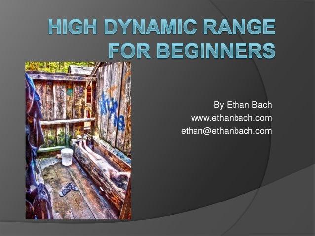 By Ethan Bach   www.ethanbach.comethan@ethanbach.com