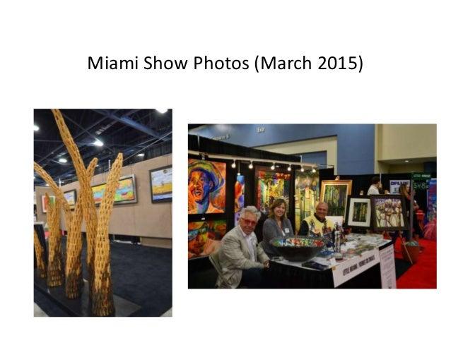 Miami Show Photos (March 2015) ...