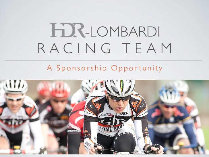-LOMBARDI RACING TEAM A Sponsorship Oppor tunity