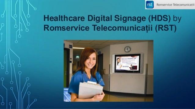 Healthcare Digital Signage (HDS) by Romservice Telecomunicații (RST)