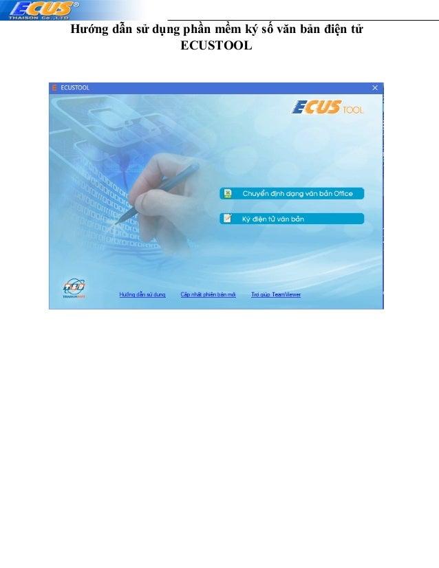 Hướng dẫn sử dụng phần mềm ký số văn bản điện tử ECUSTOOL