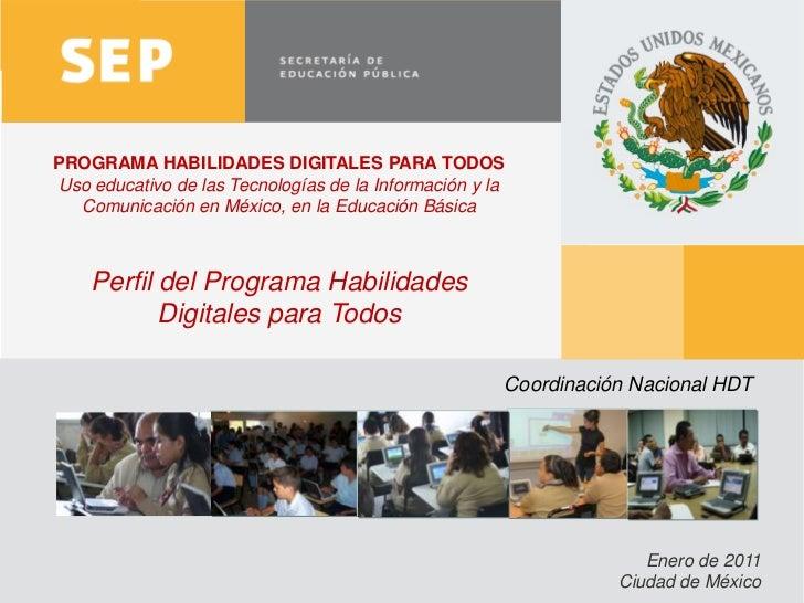 PROGRAMA HABILIDADES DIGITALES PARA TODOSUso educativo de las Tecnologías de la Información y la  Comunicación en México, ...