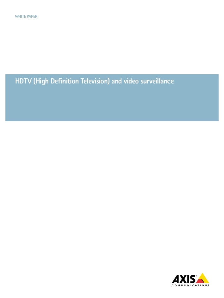 White paperhDtV (high Definition television) and video surveillance