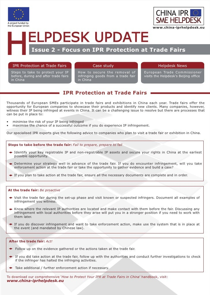 www.china-iprhelpdesk.eu                      Issue 2 - Focus on IPR Protection at Trade Fairs        IPR Protection at Tr...