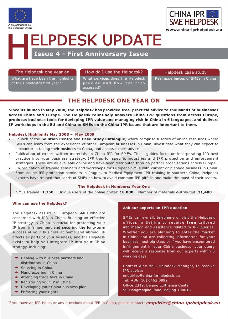 www.china-iprhelpdesk.eu                   Issue 4 - First Anniversary Issue     The Helpdesk one year on               Ho...