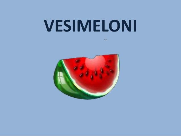 VESIMELONI