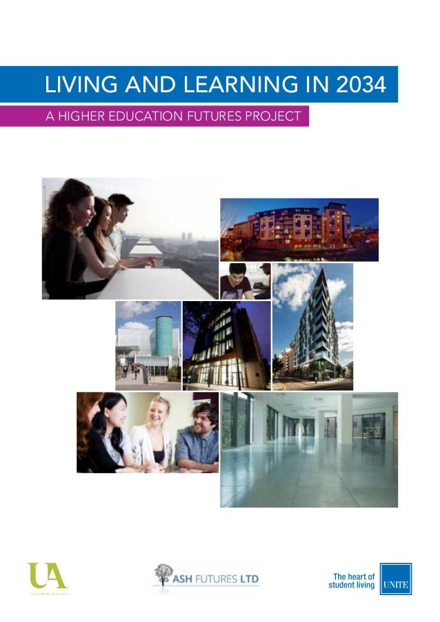 LIVING AND LEARNING IN 2034 A HIGHER EDUCATION FUTURES PROJECT