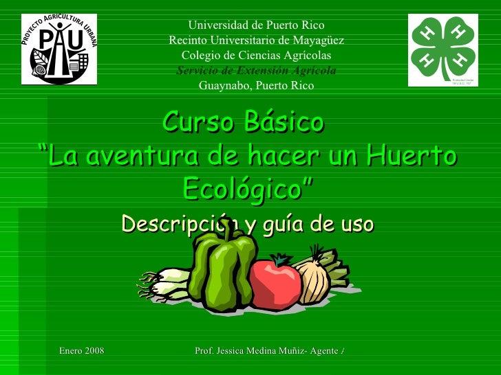 """Curso Básico  """"La aventura de hacer un Huerto Ecológico""""   Descripción y guía de uso   Universidad de Puerto Rico Recinto ..."""