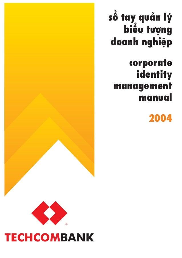 söí tay quaãn lyá     biïíu tûúång doanh nghiïåp   corporate     identity management      manual          2004
