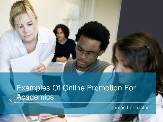 Examples Of Online Promotion ForAcademicsThomas Lancaster