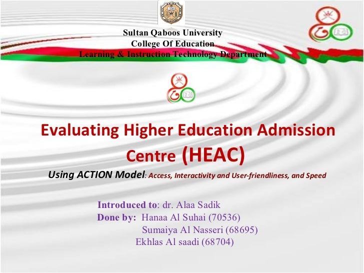 Evaluating Higher Education Admission Centre  (HEAC)  Using ACTION Model :  Access, Interactivity and User-friendliness, a...