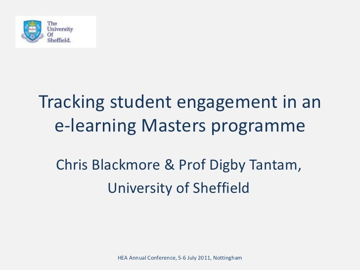 Tracking student engagement in an e-learning Masters programme<br />Chris Blackmore & Prof DigbyTantam,<br />University of...