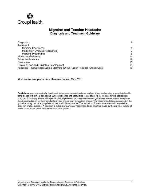 Migraine and Tension Headache Diagnosis and Treatment Guideline 1Copyright © 1999–2012 Group Health Cooperative. All right...