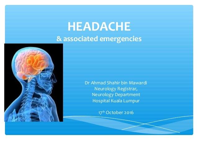 Headache and associated emergencies