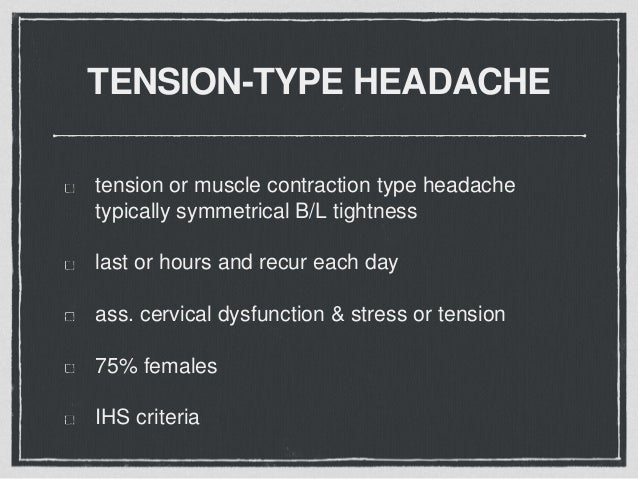 Headache Tension Type Headache Migraine