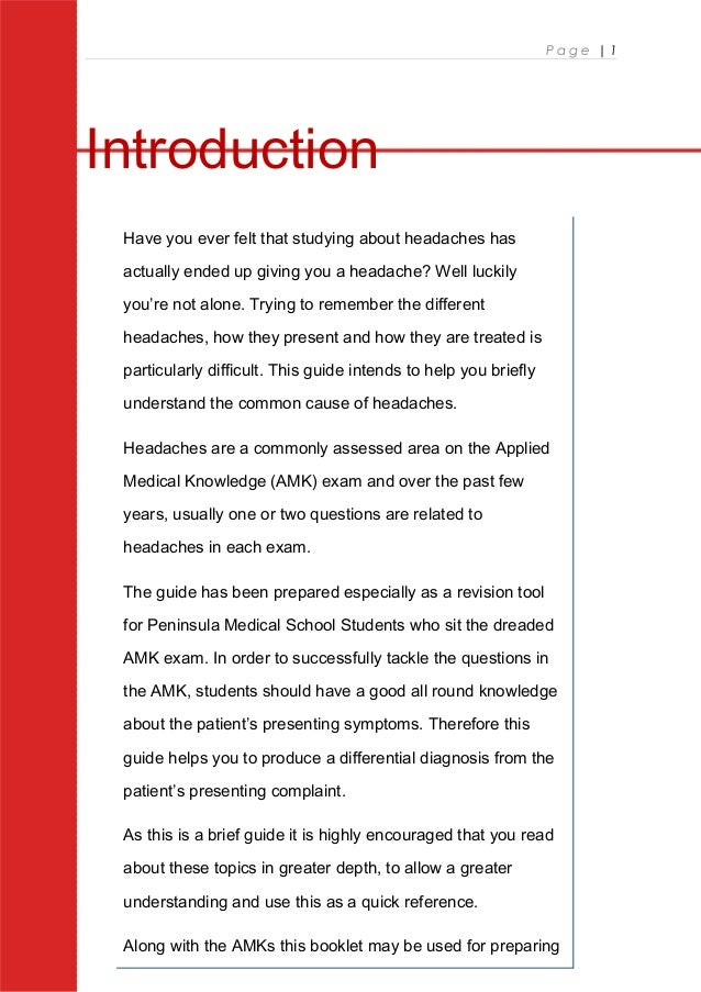 P a g e   1 Introduction Have you ever felt that studying about headaches has actually ended up giving you a headache? Wel...