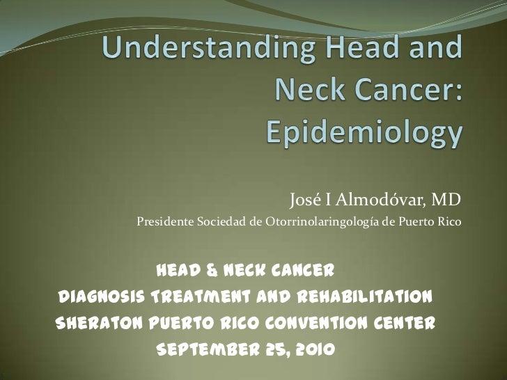 Understanding Head and Neck Cancer: Epidemiology