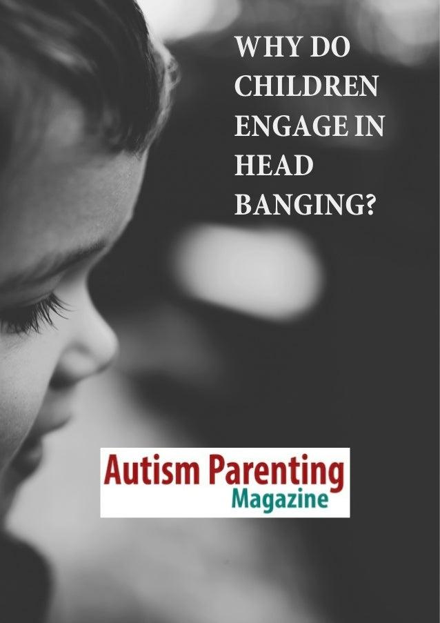 Autism Head Banging Solution