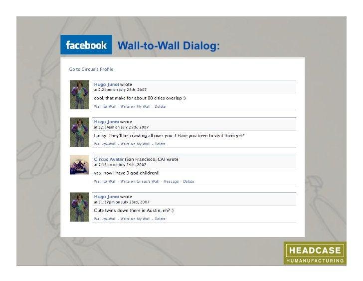 Wall-to-Wall Dialog:     (Facebook screen)