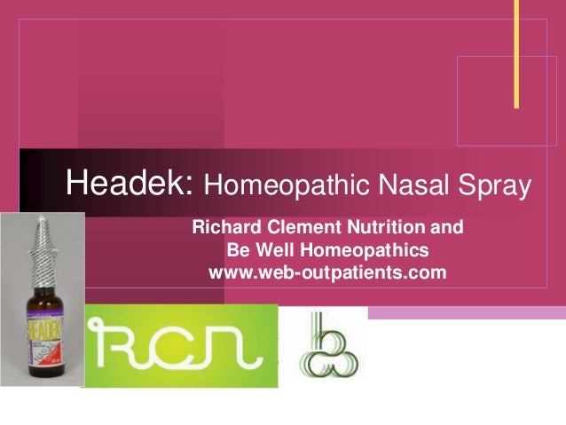 Company LOGO Headek: Homeopathic Nasal Spray Richard Clement Nutrition and Be Well Homeopathics www.web-outpatients.com