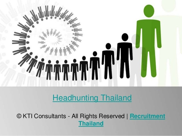 Headhunting Thailand © KTI Consultants - All Rights Reserved | Recruitment Thailand