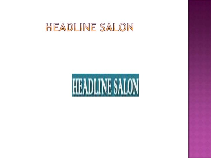 Woodland Hills, CA based HeadLine Salon offer you a 20% discounton all hair care products and also give gifts and complime...