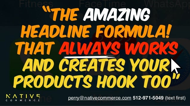 "perry@nativecommerce.com 512-971-5049 (text first) ""The Amazing 