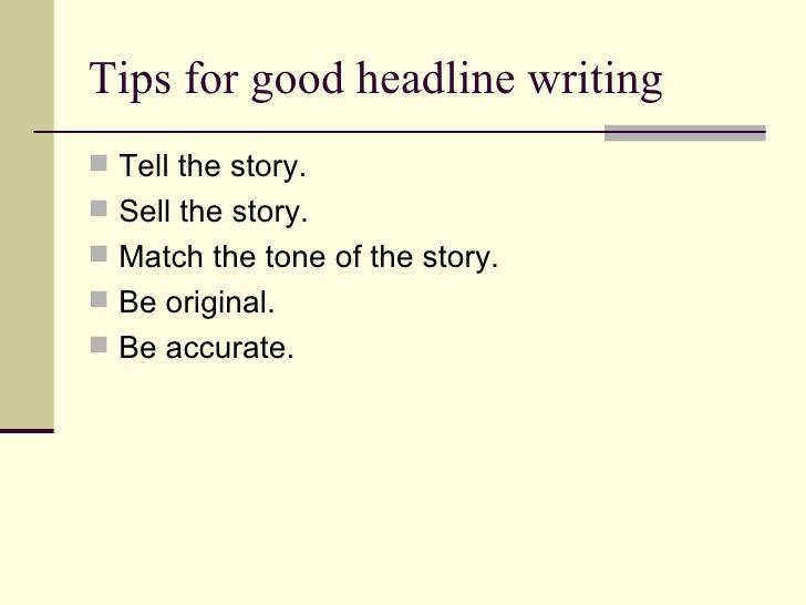 headline writing tips Follow these four steps to write an effective linkedin headline.