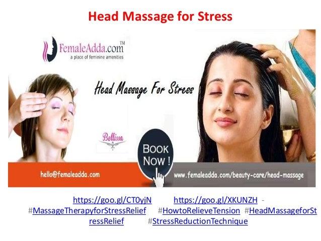 Head Massage for Stress https://goo.gl/CT0yjN https://goo.gl/XKUNZH - #MassageTherapyforStressRelief #HowtoRelieveTension ...