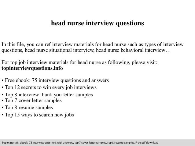 Head Nurse Interview Questions In This File, You Can Ref Interview  Materials For Head Nurse ...
