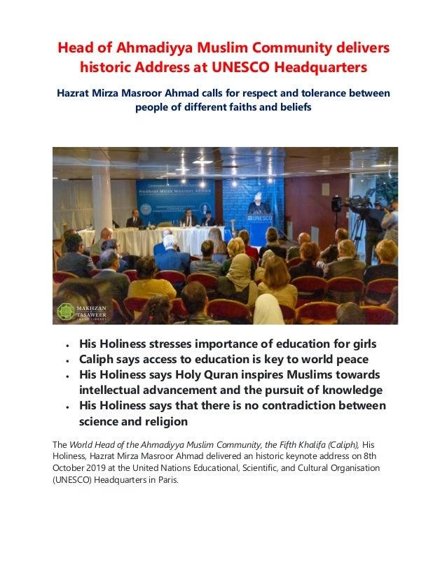 Head of Ahmadiyya Muslim Community delivers historic Address at UNESCO Headquarters Hazrat Mirza Masroor Ahmad calls for r...