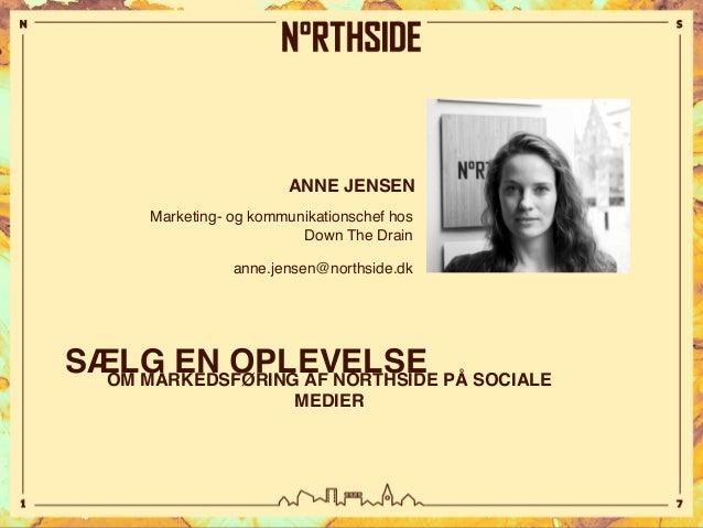 Sælg en oplevelse - om markedsføring af NorthSide på sociale medier Slide 2