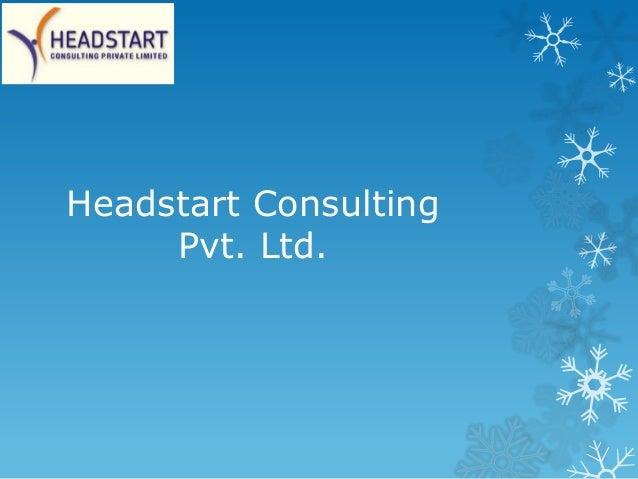 Headstart ConsultingPvt. Ltd.