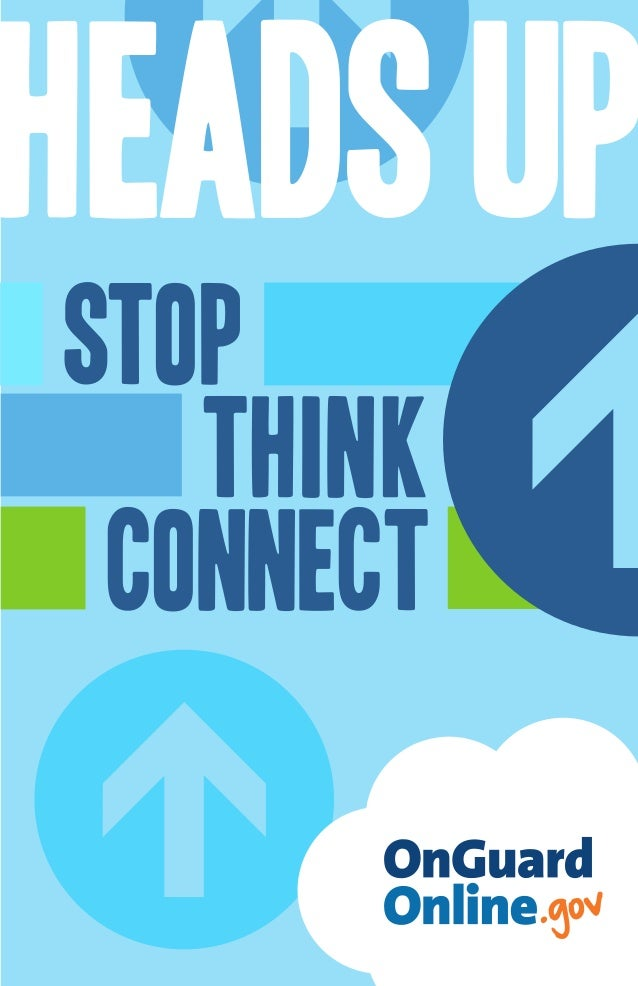 HEADS up stop think connect