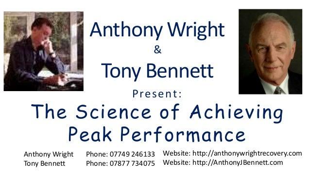 Anthony Wright & Tony Bennett Website: http://anthonywrightrecovery.com Website: http://AnthonyJBennett.com Anthony Wright...