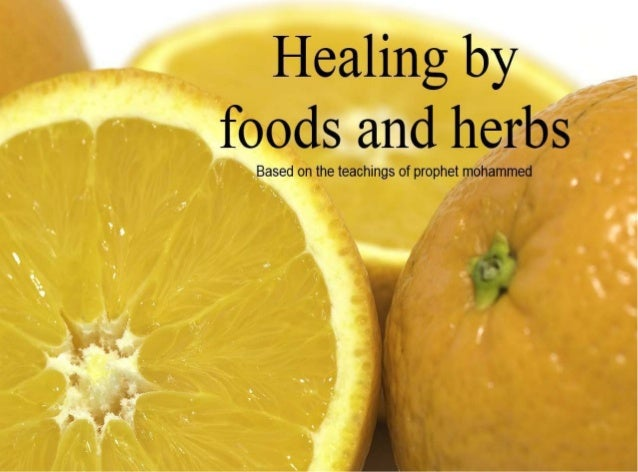 Healing by foods and herbs.