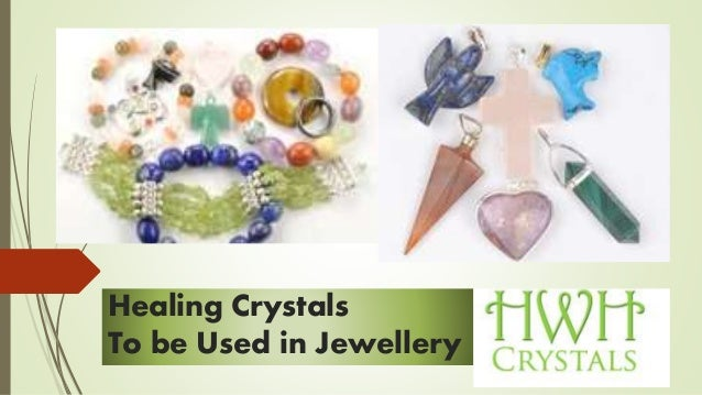 Healing Crystals To be Used in Jewellery