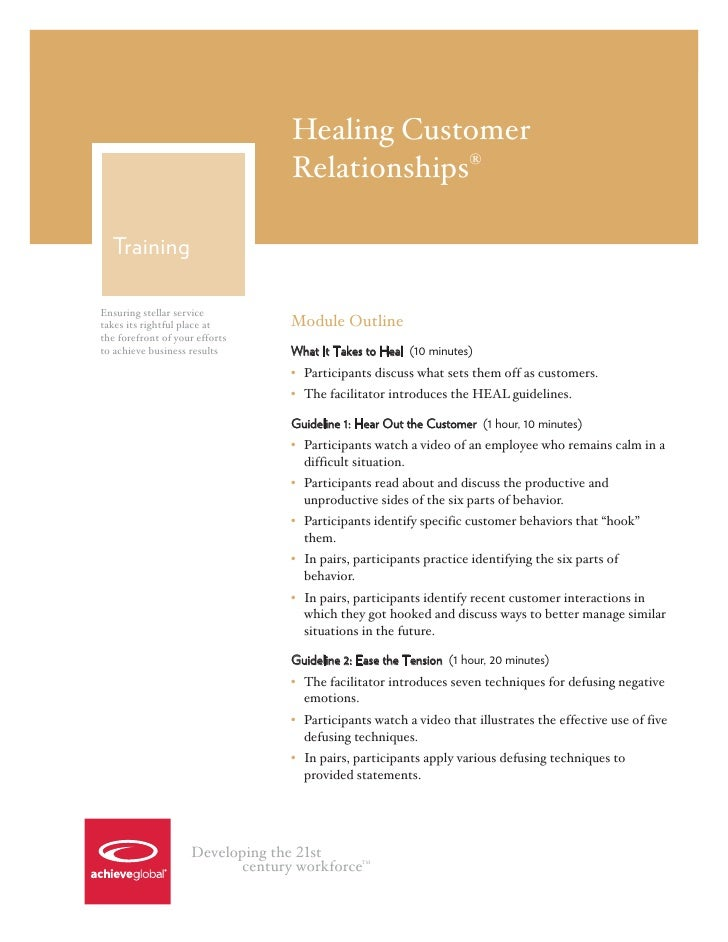 Healing Customer                                 Relationships®  TrainingEnsuring stellar servicetakes its rightful place ...