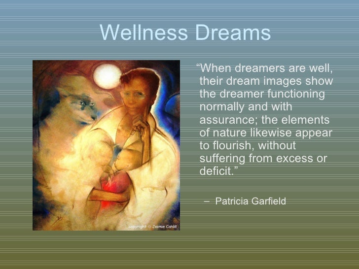 healing dreams Healing can occur in the seemingly unconscious parts of our life—in our dream life dreams are magical things they give us glimpses, usually unbidden, into our past, present, and future.
